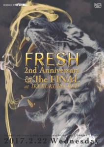 FRESH 2nd Anniversary& The FINAL