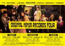 DIGITAL NINJA RECORDS TOUR